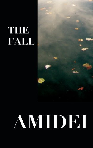 Price comparison product image The Fall: The Lyrics & Poetry of Amidei (Book One)