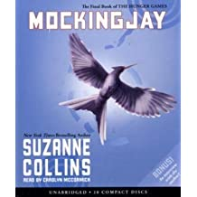 Mockingjay (The Final Book of The Hunger Games) - Audio