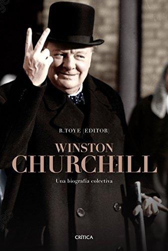 Winston Churchill: Una biografía colectiva