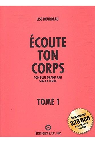 Ecoute Ton Corps T1 / Bourbeau, Lise / Réf: 23610