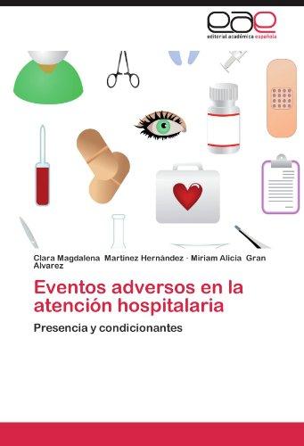 Eventos Adversos En La Atencion Hospitalaria
