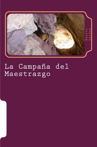 La Campaña del Maestrazgo por Benito Perez Galdos