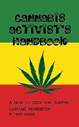 Cannabis Activist's Handbook