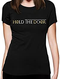 Hold The Door Game Fan Motiv Hodor Frauen T-Shirt Slim Fit