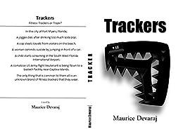 Trackers: Fitness Trackers or Traps? (English Edition) de [Devaraj, Maurice]