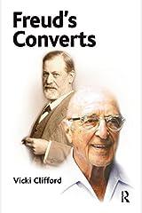 Freud's Converts Kindle Edition