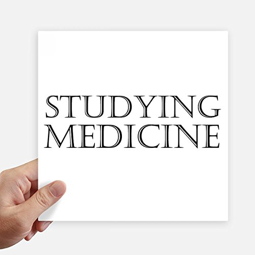 DIYthinker Kurz Phrase Studium Medizin Quadrataufkleber 20Cm Wand Koffer Laptop Motobike Aufkleber 4Pcs 20cm x 20cm Mehrfarbig
