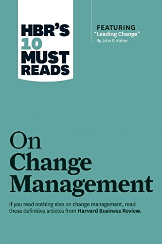 HBR's 10 Must Reads on Change Management par Harvard Business Review