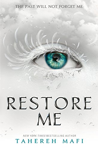 Restore Me (Shatter Me Book 4) (English Edition) (Book 12 Monkeys)