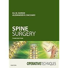 Operative Techniques: Spine Surgery E-Book