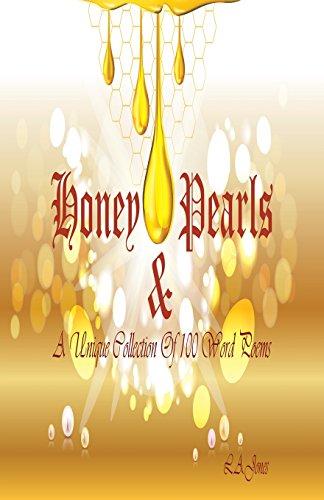 Honey & Pearls por L A Jones