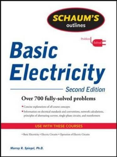 Schaum's Outline of Basic Electricity, Second Edition (Schaums Outlines)