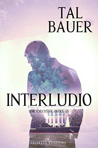 Interludio (The Executive Office 1.5) di [Bauer, Tal]