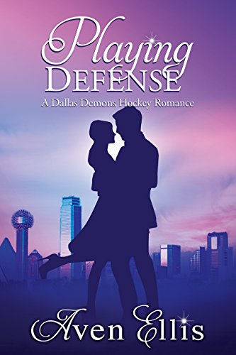 Playing Defense (A Dallas Demons Hockey Romance) (English Edition)