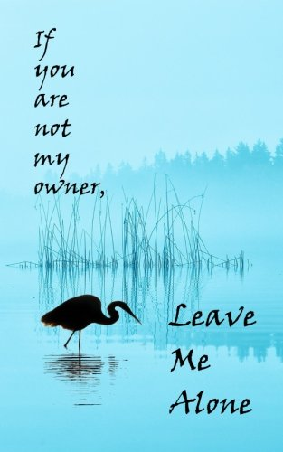 If you are not my owner, Leave Me Alone (Tranquility): A Discreet Password Organizer