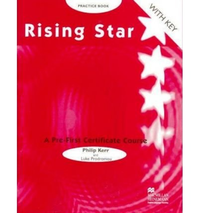 [(Rising Star: Pre-Fce Practice with Key)] [Author: L. Prodromou] published on (March, 2000)