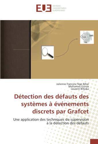 Une application des techniques de supervision à la détection des défauts par Julienne Francine Ngo Bihaï
