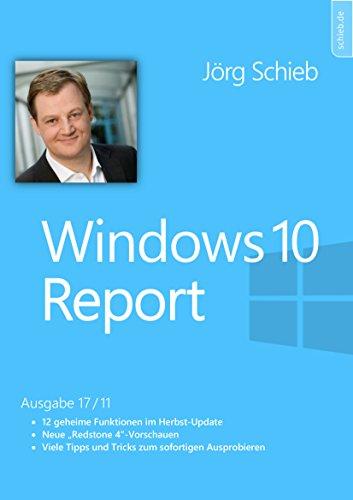 Windows 10 Report: Versteckte Funktionen im Fall Creators Update: Windows 10 Report | Ausgabe 17/11 (Fälle Versteckte)
