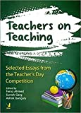 Teachers on Teaching: Selected Essays from the Teacher's Day