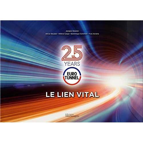 Eurotunnel : Le lien vital