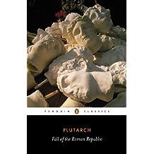 Fall of the Roman Republic (Penguin Classics)