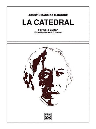 Agustin Barrios-Mangore: la Catedral