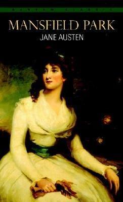 [(Mansfield Park)] [Author: Jane Austen] published on (July, 1983)