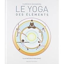 Le Yoga des éléments