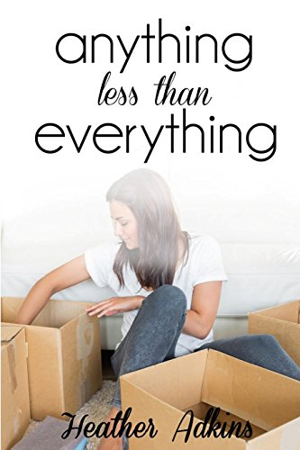 Anything Less Than Everything