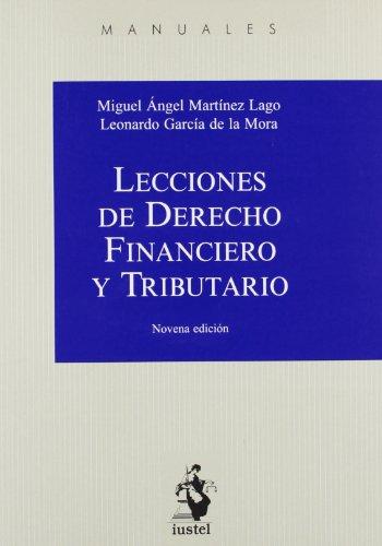 (9ª ed.) lecciones de derecho financiero y tributario (Manuales (iustel))