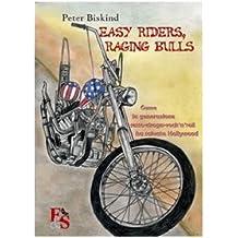 Easy riders, raging bulls. Come la generazione sesso-droga-rock'n'roll ha salvato Hollywood