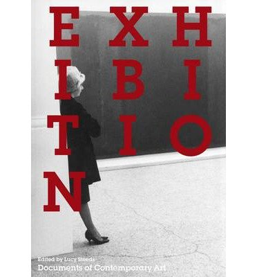 [(Exhibition)] [ Edited by Lucy Steeds ] [September, 2014]