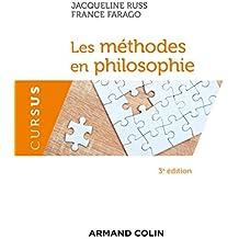 Les méthodes en philosophie - 3e éd. (Cursus)