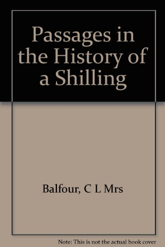 Passages in the History of a Shilling