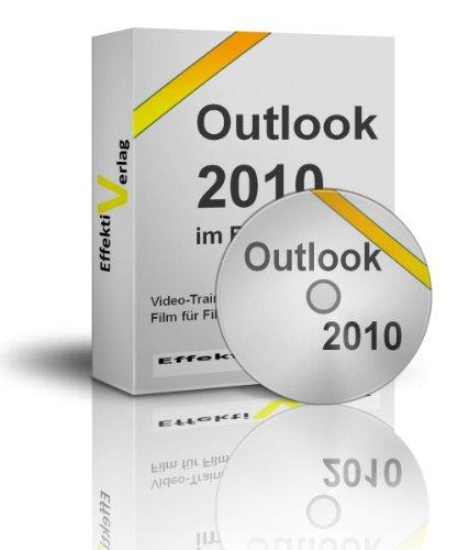 Outlook 2016/365/2013/2010 schneller und effizienter im Beruf einsetzen