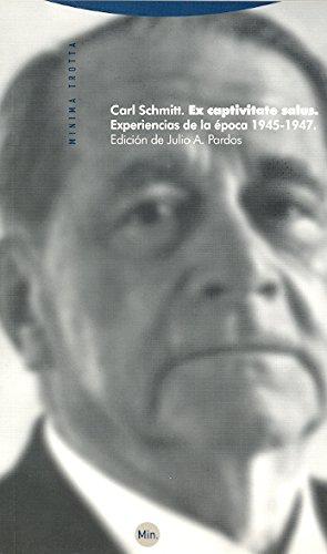 Ex captivitate salus: Experiencias de la época 1945-1947 (Minima)