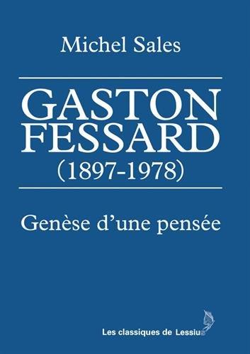 Gaston Fessard (1897-1978) : Genèse d'une pensée