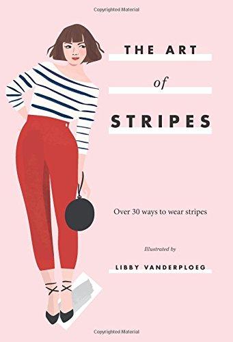 The Art Of Stripes por Libby Vanderploeg