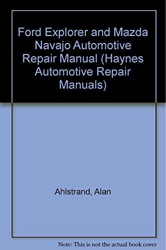 ford-explorer-and-mazda-navajo-automotive-repair-manual-haynes-automotive-repair-manuals-by-alan-ahl