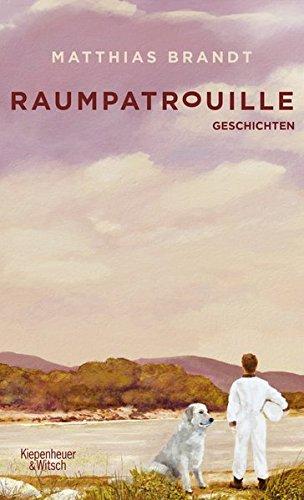 Buchseite und Rezensionen zu 'Raumpatrouille: Geschichten' von Matthias Brandt