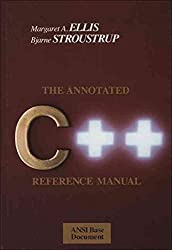 [(The Annotated C++ Reference Manual)] [By (author) Margaret A. Ellis ] published on (April, 1990)