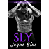 Sly: MC Biker Romance (Great Wolves Motorcycle Club Book 2)