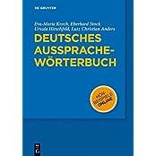 Deutsche Aussprache. Reine und gemäßigte Hochlautung mit Aussprachewörterbuch