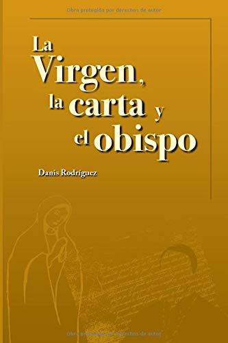 La Virgen, la carta y el obispo