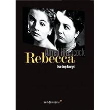 Rebecca : Alfred Hitchcock