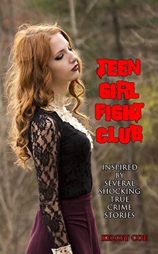 Teen Girl Fight Club (English Edition)