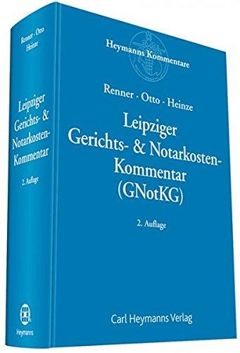 Leipziger Gerichts- & Notarkosten: Kommentar