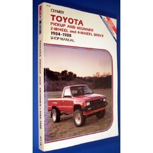Toyota Pickup and 4Runner, 2-Wheel and 4-Wheel Drive, 1984-1988 Shop Manual