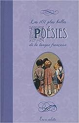 101 Plus Belles Poesies de France (les)