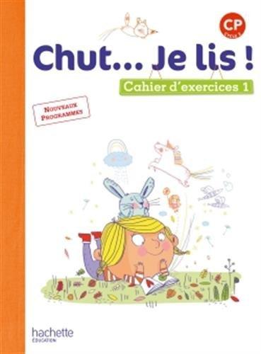 Chut... Je lis ! CP : Cahier d'exercices 1 par Annick Vinot, Jacques David, Valérie de Oliveira, Joëlle Thébault